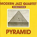 The Modern Jazz Quartet Pyramid (Remastered)