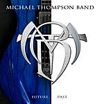 Michael Thompson Future Past