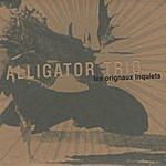Alligator Les Orignaux Inquiets