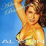 Alyson Adios Barcelona