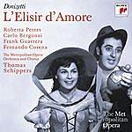 Thomas Schippers Donizetti: L'elisir D'amore (Metropolitan Opera)