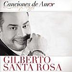 Gilberto Santa Rosa Canciones De Amor