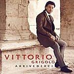 Vittorio Grigolo Arrivederci