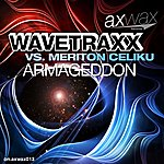 Wavetraxx Armageddon (Wavetraxx Vs Meriton Celiku)