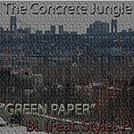 BL Green Paper (Feat. Styles P.)