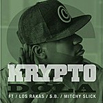 Krypto Dola (Feat. S.B., Los Rakas & Mitchy Slick) - Single
