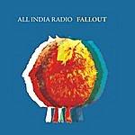 All India Radio Fallout