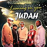 Judah Leaning On You