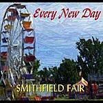 Smithfield Fair Every New Day
