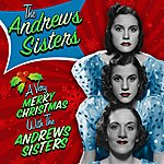The Andrews Sisters A Very Merry Christmas With The Andrews Sisters