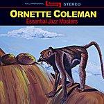 Ornette Coleman Essential Jazz Masters