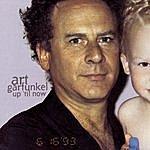 Art Garfunkel Up 'til Now