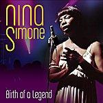 Nina Simone Birth Of A Legend