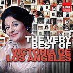 Victoria De Los Angeles The Very Best Of Victoria De Los Angeles