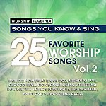 Worship Together Worship Together: 25 Favorite Worship Songs Vol. 2