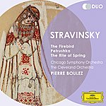 Chicago Symphony Orchestra Stravinsky: The Firebird; Petrushka; The Rite Of Spring
