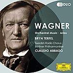 Bryn Terfel Wagner: Orchestral Music; Arias