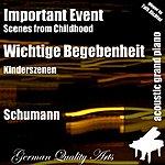 Robert Schumann Wichtige Begebenheit ( Kinderszenen ) (Feat. Falk Richter) (Single)