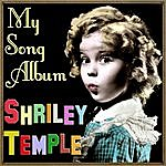 Shirley Temple My Song Album