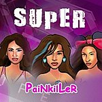 Super Painkiller - Single