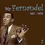 Fernandel Mr. Fernandel, Recordings (1931 - 1948), Vol. 2