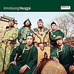Hanggai Band Introducing Hanggai