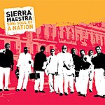 Sierra Maestra Son: Soul Of A Nation