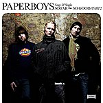 The Paperboys So Far So Good - Songs And Singles - Part 2