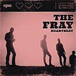 The Fray Heartbeat