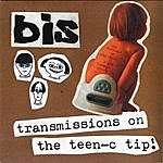 Bis Transmissions On The Teen-C Tip! - Ep