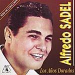 Alfredo Sadel Los Años Dorados