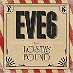 Eve 6 Lost & Found