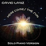 David Lanz Here Comes The Sun (Solo Piano Version)