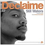 Declaime Still Waters