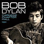 Bob Dylan Carnegie Chapter Hall (Live)
