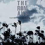 The Romans Tomorrow Coming Soon