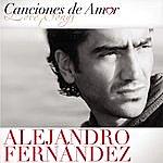 Alejandro Fernandez Canciones De Amor
