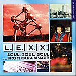 Lexx Soul, Soul, Soul ... From Outa Space!