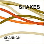 Shannon Shannon Presents Shakes