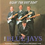 The Blue Jays Ridin' The Brit Beat