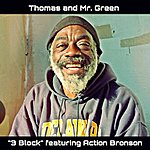 Mr. Green 3 Block (Feat. Action Bronson) - Single