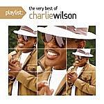 Charlie Wilson Playlist: The Very Best Of Charlie Wilson