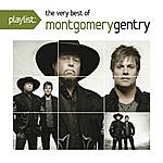 Montgomery Gentry Playlist: The Very Best Of Montgomery Gentry