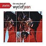 Wyclef Jean Playlist: The Very Best Of Wyclef Jean