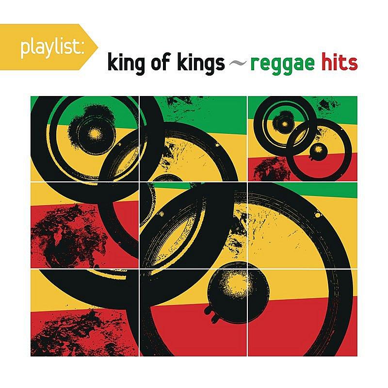 Cover Art: Playlist: King Of Kings - Reggae Hits