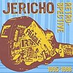 Jericho Retrospecitive 1999-1998
