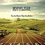 Skyline You Are Braver Than You Believe