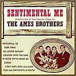 Ames Brothers Sentimental Me