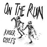 Kaiser Chiefs On The Run