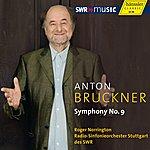 Sir Roger Norrington Bruckner: Symphony No. 9 (Original 1894 Version, Ed. L. Nowak)
